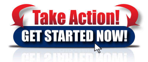 Take Action Get Started Now